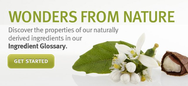 wonders from nature. get started.