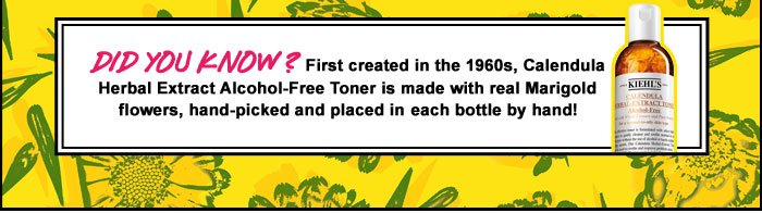 DID YOU KNOW? | First created in the 1960s, Calendula Herbal Extract Alcohol-Free Toner is made with real Marigold flowers, hand-picked and placed in each bottle by hand!