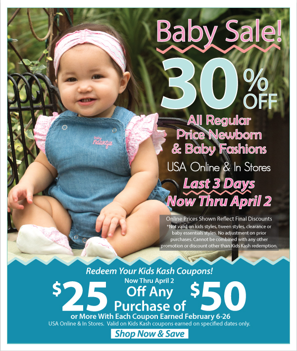 Baby Sale Last 3 Days! 30% Off Regular Price Newborn & Baby Fashions + Kids Kash Coupon Redemption