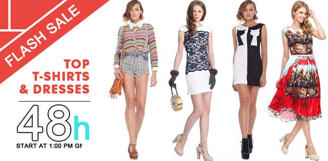 Flash sale, Top T-shirts and Dresses
