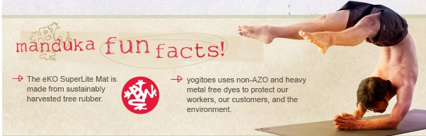 Manduka Fun Facts