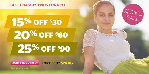 Spring Sale Ends Tonight! Up to 25% Off Your Order