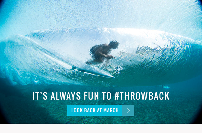 It's Always Fun to #throwback - look back at March