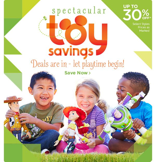 Spectacular Toy Savings - Up to 30% Off   Shop Now