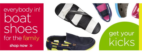 everybody in! boat shoes for the family - shop now - get your kicks