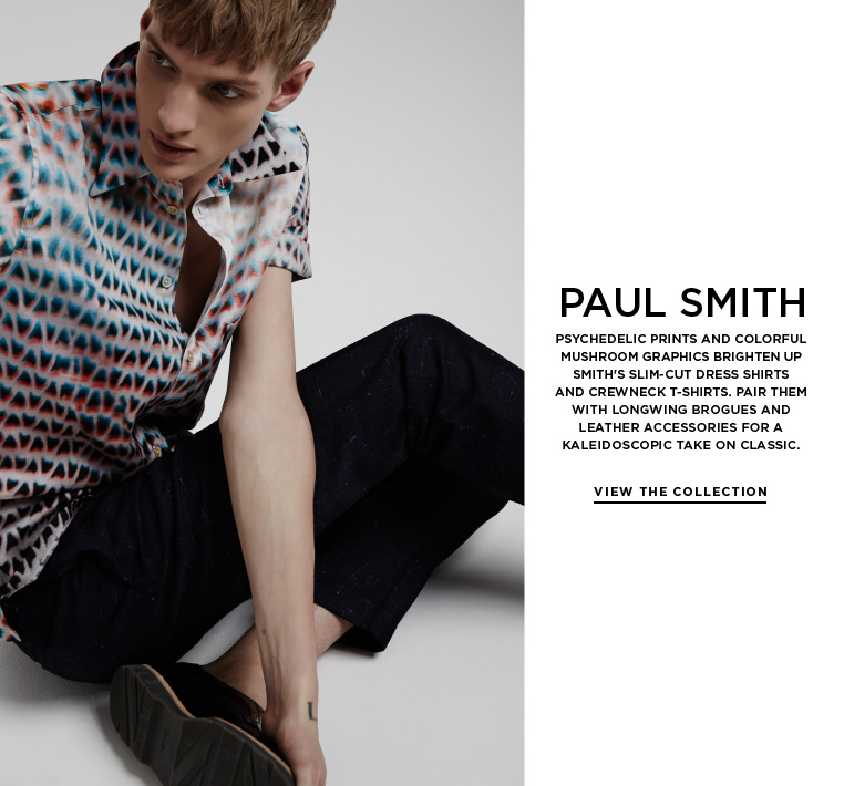 New psychedelia from Paul Smith Psychedelic prints and colorful mushroom graphics brighten up Smith's slim-cut dress shirts and crewneck t-shirts. Pair them with longwing brogues and leather accessories for a kaleidoscopic take on classic.
