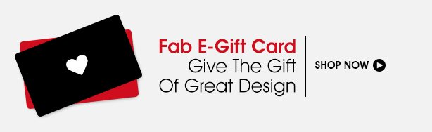 Give the Gift of Great Design: Fab E-Gift Card