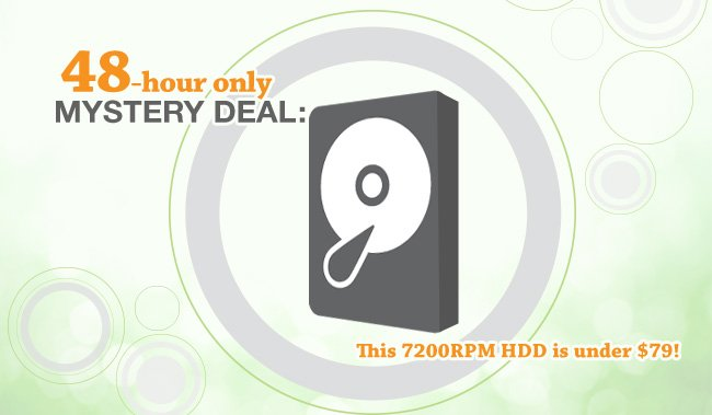 48 Hour only Mystery Deal: THIS 7200RPM HDD IS UNDER $79