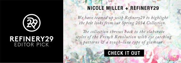 Refinery29 + Nicole Miller