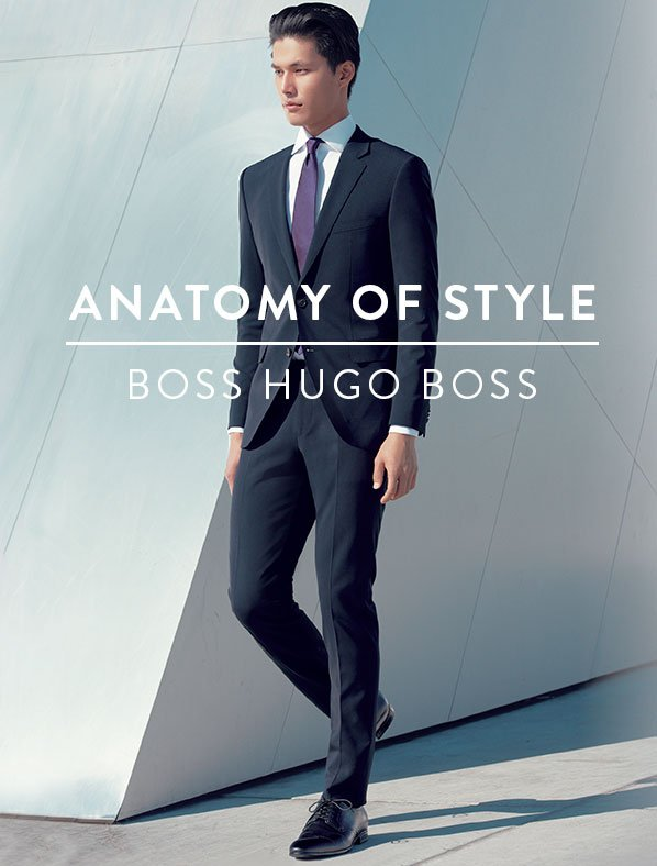ANATOMY OF STYLE - BOSS HUGO BOSS