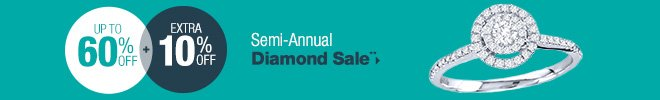 Semi-Annual Sale - Up to 60% off + Extra 10% off Select Diamonds**