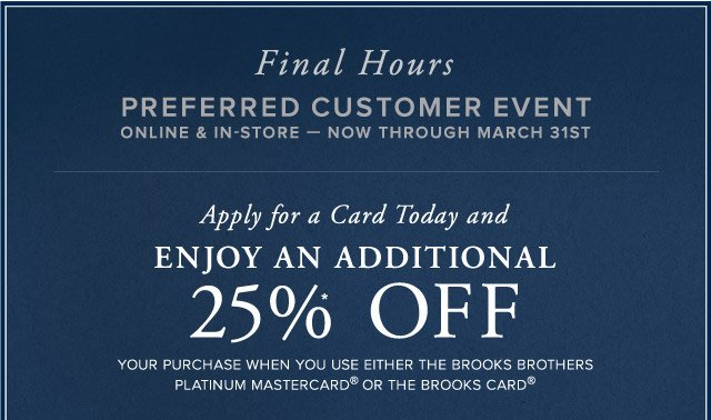 FINAL HOURS - PREFERRED CUSTOMER EVENT