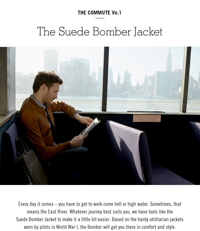 the suede bomber jacket.
