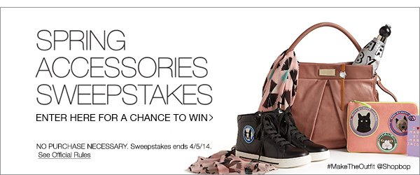 Spring Accessories Sweepstakes. Shop Now!