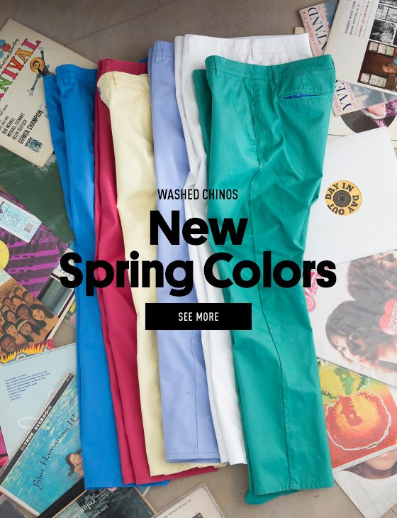 New Washed Chino spring colors available.