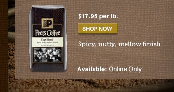 $17.95 per lb. -- SHOP NOW -- Spicy, nutty, mellow finish -- Available: Online Only