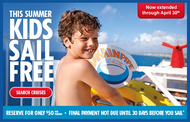Carnival Cruises By Popular Demand Kids Sail Free Offer Is Now - Kids sail free