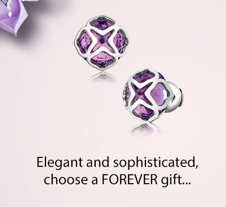 Elegant and sophisticated, choose a FOREVER gift...