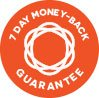 7 DAY MONEY-BACK GUARANTEE