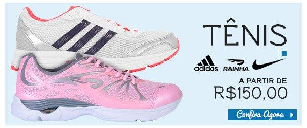 Tenis por ate R$150 - Nike, Adidas e Rainha