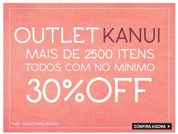 Outlet Kanui Geral