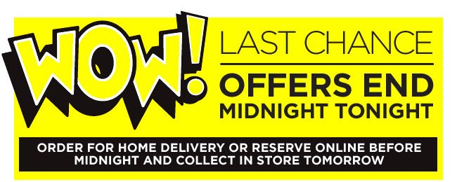 Last chance to save on WOW deals!