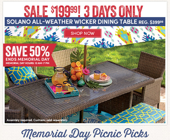 50  off Solano outdoor dining table. Cost Plus World Market  3 days only  50  off Solano Dining Table
