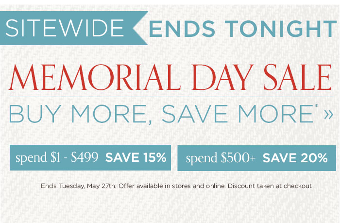 Sitewide Memorial Day Sale Ends Tonight