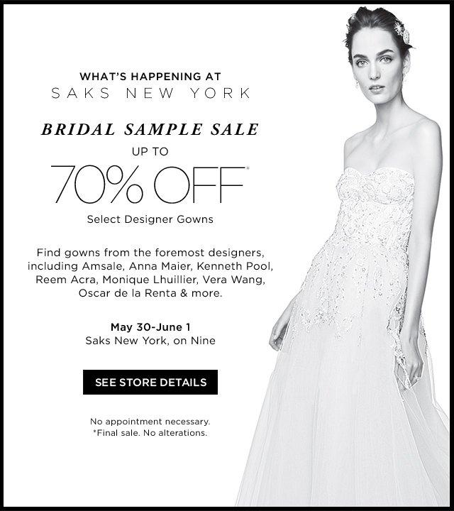 Saks Fifth Avenue: Saks New York: Bridal Sample Sale 70% OFF | Milled