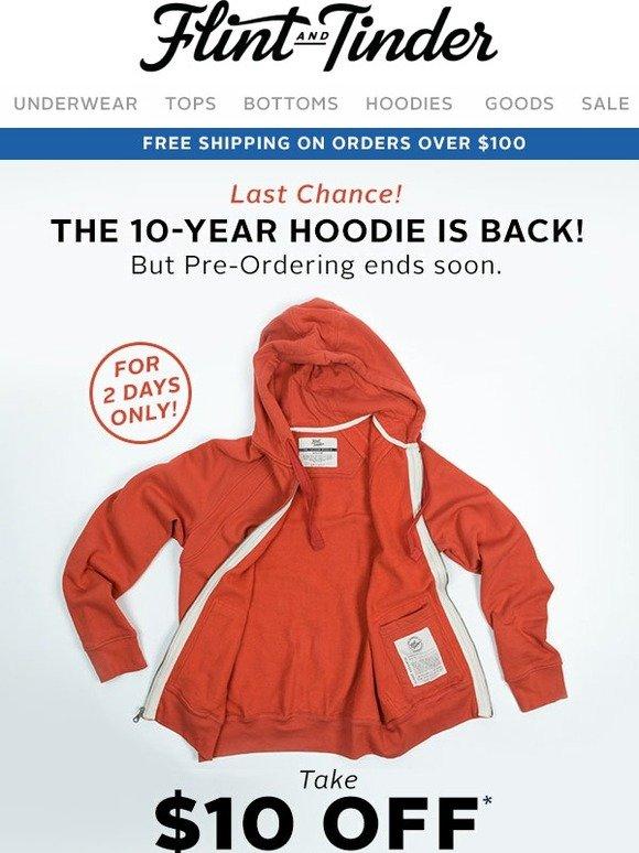 Flint and tinder 10 year hoodie