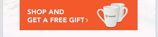 SHOP AND GET A FREE GIFT