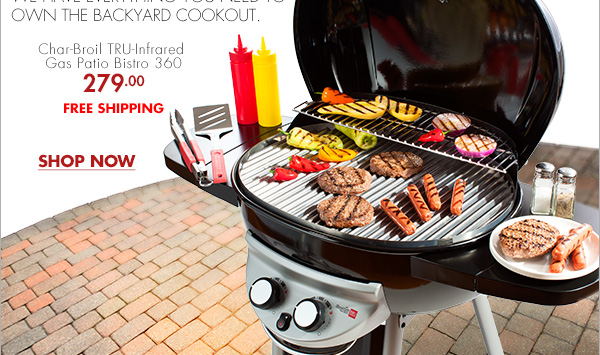 GRILL HQ WE HAVE EVERYTHING YOU NEED TO OWN THE BACKYARD COOKOUT. Char Broil