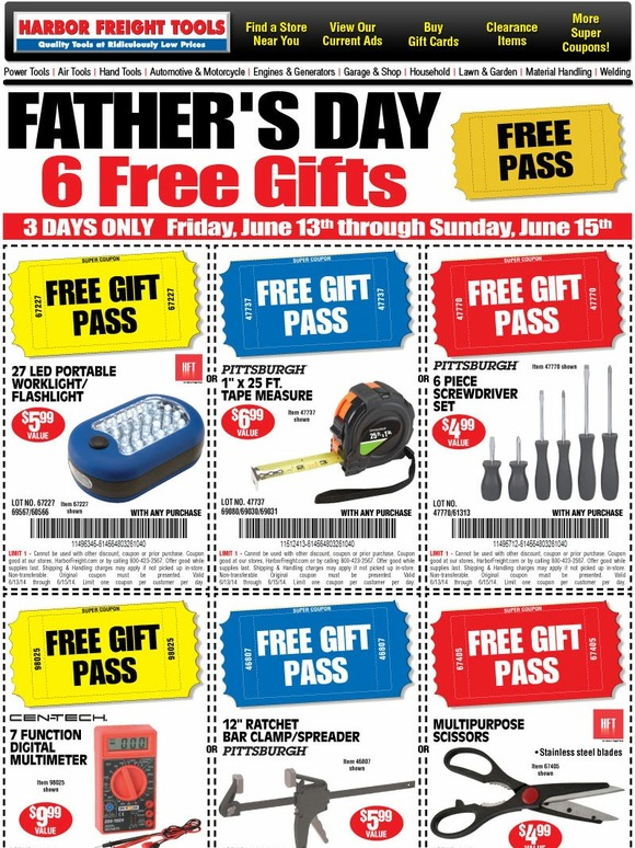 harbor freight reminder father 39 s day free pass 6 free gifts ends sunday milled. Black Bedroom Furniture Sets. Home Design Ideas