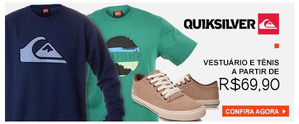 Quiksilver - Roupas e Tenis - a partir de 69,90