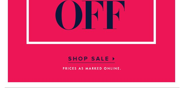 SHOP SALE › PRICES AS MARKED ONLINE.
