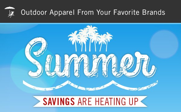 Summer Savings Are Heating Up