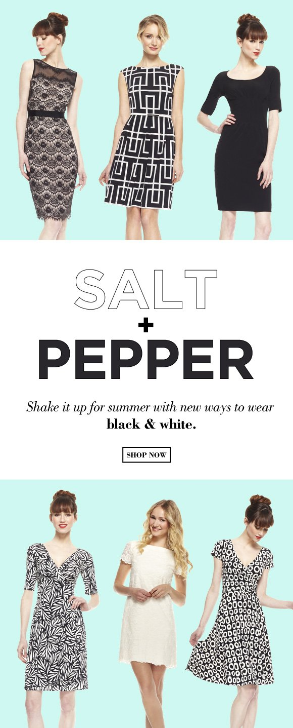 Salt + Pepper: Shake It Up In Black & White