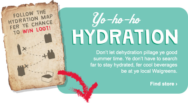 Walgreens: Shiver me timbers! Set sail on a summer hydration