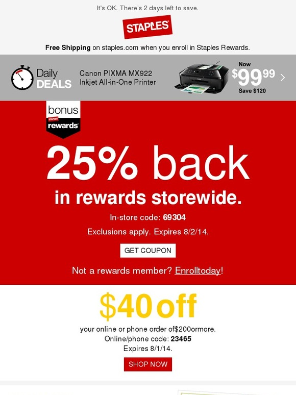 staples  your challenge  24 hours to get 25  back in rewards