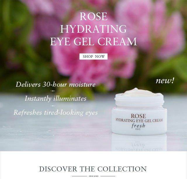Fresh Rose Hydrating Gel Cream Rose Hydrating Eye Gel Cream