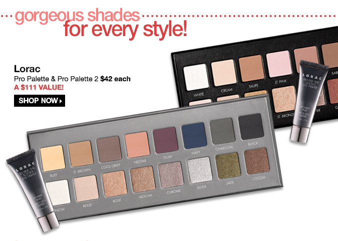 LORAC - Pro Palette & Pro Palette 2 $42 Each- A $111 Value! Shop Now