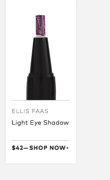 Ellis Faas Light eye shadow, $42