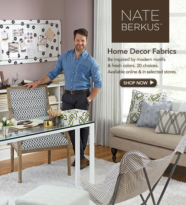 Jo Ann Fabric and Craft Store Nate Berkus Home Decor Fabrics are