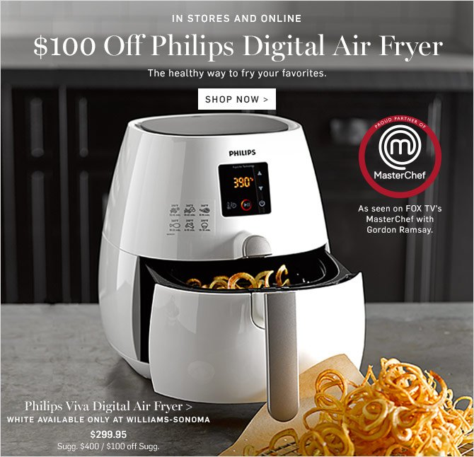 Williams Sonoma Guilt Free Frying With Philips Save