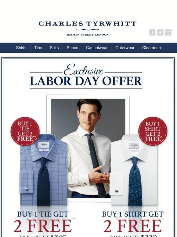 Charles tyrwhitt your exclusive labor day offer buy 1 for Buy 1 get 1 free shirts