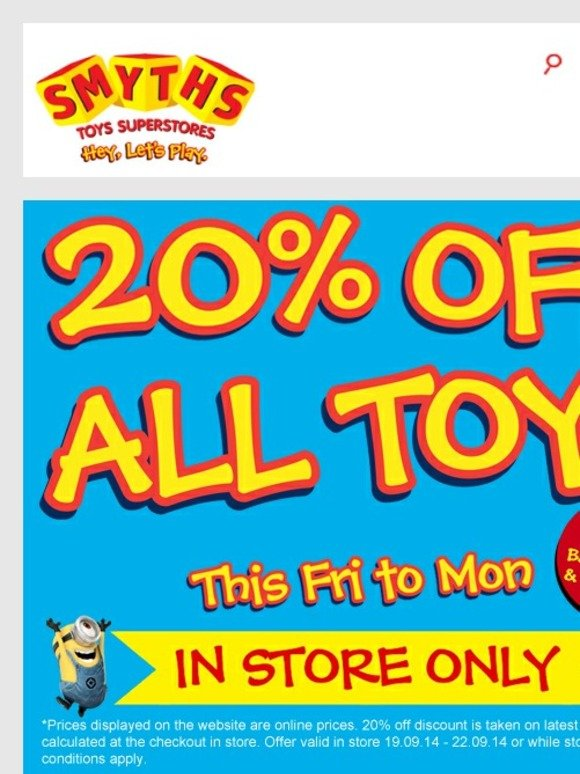 Smyths Toys Hq 20 Off All Toys In Store This Friday To