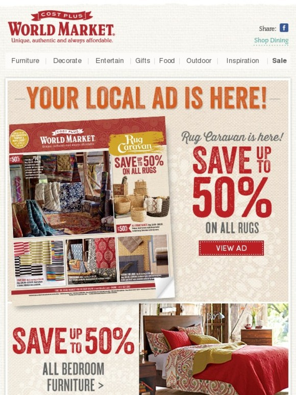 Cost Plus World Market Up To 50 Off All Rugs And Bedroom Furniture In Your New Local Ad Milled