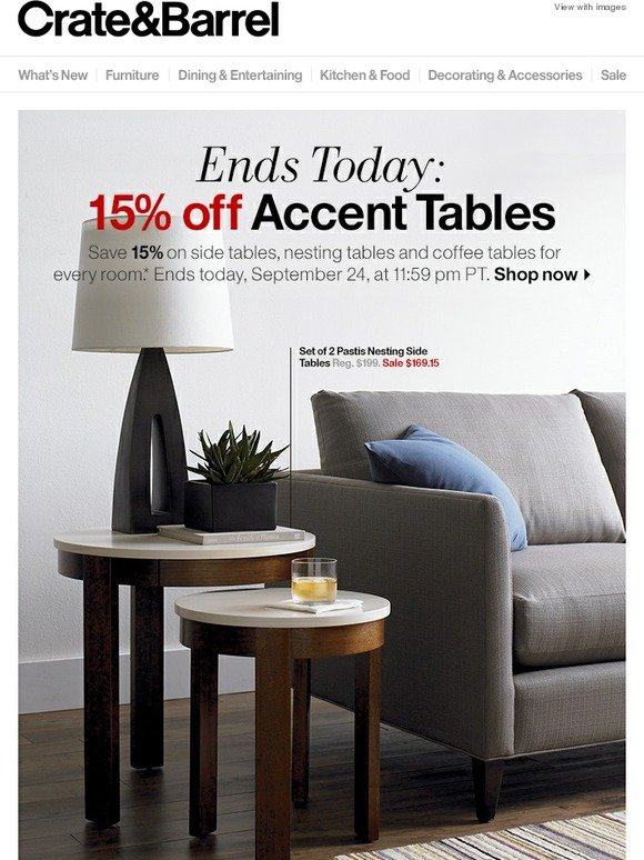 Crate And Barrel Last Chance 15 Off Accent Tables Ends
