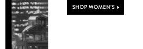 Shop Women's »