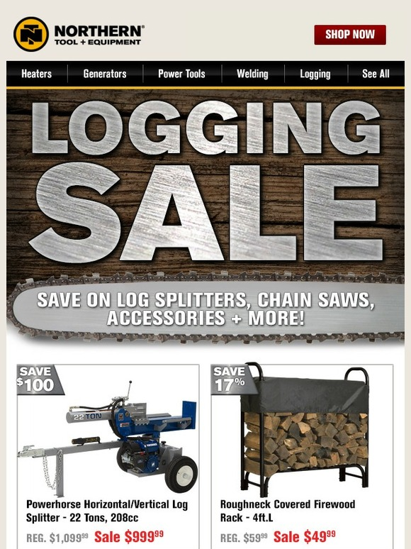 Northerntool Com Logging Sale Over 200 Products Reduced